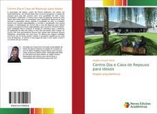 Bookcover of Centro Dia e Casa de Repouso para idosos