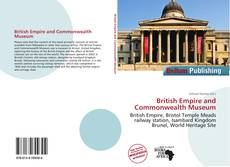 Bookcover of British Empire and Commonwealth Museum