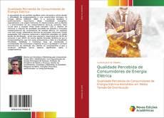 Portada del libro de Qualidade Percebida de Consumidores de Energia Elétrica