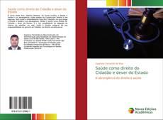 Capa do livro de Saúde como direito do Cidadão e dever do Estado