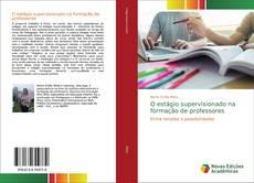 Bookcover of O estágio supervisionado na formação de professores