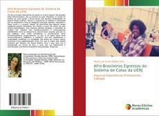 Bookcover of Afro-Brasileiros Egressos do Sistema de Cotas da UERJ
