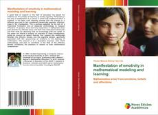 Bookcover of Manifestation of emotivity in mathematical modeling and learning