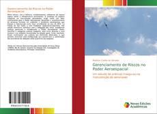 Bookcover of Gerenciamento de Riscos no Poder Aeroespacial