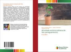 Atividade antimicrobiana de Ilex paraguariensis kitap kapağı
