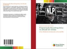 Programação Neurolinguística na atitude de vendas的封面
