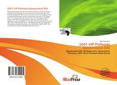 Bookcover of 2001 VIP Petfoods Queensland 500