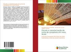 Capa do livro de Estudo e caracterização de junta de compósito em meio ácido
