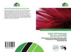 Couverture de 2002 VIP Petfoods Queensland 500