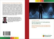 Bookcover of Perfil Docente X Indicadores de Excelência