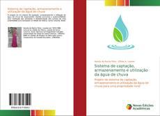 Portada del libro de Sistema de captação, armazenamento e utilização da água de chuva