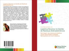 Bookcover of Logística Reversa na Gestão de Resíduos Eletroeletrônicos