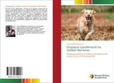 Bookcover of Displasia coxofemoral no Golden Retriever