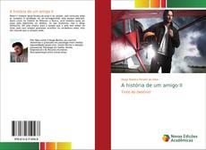 Bookcover of A história de um amigo II