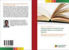Capa do livro de Preparação de materiais por ablação laser em ambiente líquido