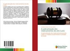 Capa do livro de A judicialização dos medicamentos de alto custo
