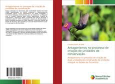 Portada del libro de Antagonismos no processo de criação de unidades de conservação.