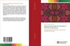 Bookcover of Sequencialidade do Sentido e Formas Cognitivas