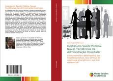 Copertina di Gestão em Saúde Pública: Novas Tendências da Administração Hospitalar