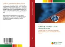 Bookcover of EPOPEIA - Rumo à Saúde Mental Positiva