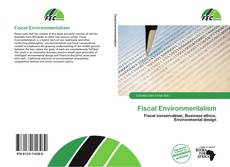 Bookcover of Fiscal Environmentalism