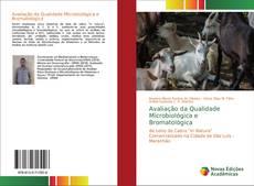 Bookcover of Avaliação da Qualidade Microbiológica e Bromatológica