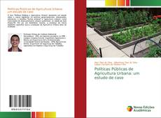 Borítókép a  Políticas Públicas de Agricultura Urbana: um estudo de caso - hoz