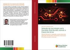 Borítókép a  Seleção de tecnologia para Geração Distribuída usando a Casca de Arroz - hoz