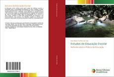 Capa do livro de Estudos de Educação Escolar