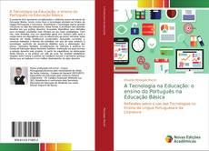 Capa do livro de A Tecnologia na Educação: o ensino do Português na Educação Básica