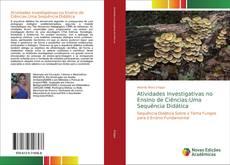 Atividades Investigativas no Ensino de Ciências:Uma Sequência Didática kitap kapağı