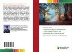 Borítókép a  Termos de Ajustamento de Conduta em Áreas de Preservação Permanente - hoz
