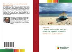 Capa do livro de Cenário turístico no Vale do Ribeira e a pesca esportiva