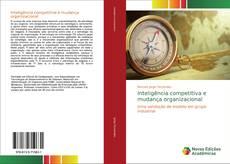 Copertina di Inteligência competitiva e mudança organizacional