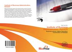Bookcover of Institute of Business Administration, Karachi