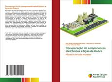 Capa do livro de Recuperação de componentes eletrônicos e ligas de Cobre