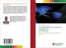 Capa do livro de Soluções para uma classe de equações de Schrödinger