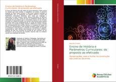 Bookcover of Ensino de História e Parâmetros Curriculares: do proposto ao efetivado