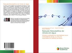 Обложка Redução fotocatalítica de nitrato em água