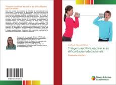 Capa do livro de Triagem auditiva escolar e as dificuldades educacionais