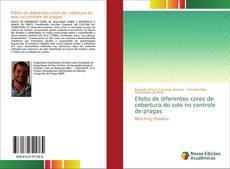 Bookcover of Efeito de diferentes cores de cobertura do solo no controle de pragas