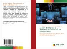 Bookcover of Análise de Práticas e Ferramentas da Gestão do Conhecimento