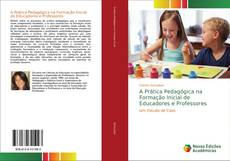 Capa do livro de A Prática Pedagógica na Formação Inicial de Educadores e Professores