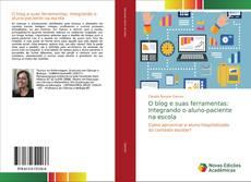 Borítókép a  O blog e suas ferramentas: Integrando o aluno-paciente na escola - hoz