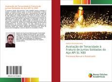 Capa do livro de Avaliação de Tenacidade à Fratura de Juntas Soldadas do Aço API 5L X80