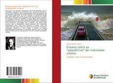 """Buchcover von Ensaios sobre as """"adjacências"""" da mobilidade urbana"""