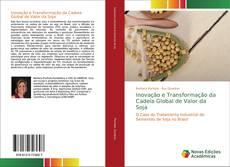 Capa do livro de Inovação e Transformação da Cadeia Global de Valor da Soja