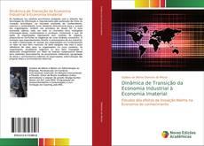 Dinâmica de Transição da Economia Industrial à Economia Imaterial kitap kapağı