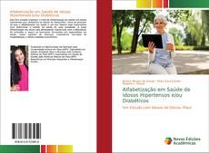 Buchcover von Alfabetização em Saúde de Idosos Hipertensos e/ou Diabéticos