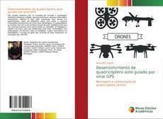 Buchcover von Desenvolvimento de quadricóptero auto guiado por sinal GPS